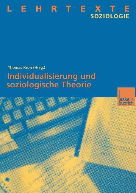 Individualisierung und soziologische Theorie als Buch (kartoniert)