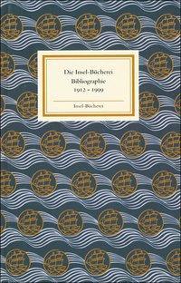 Insel Bücherei Bibliographie 1912-1999 als Buch (gebunden)