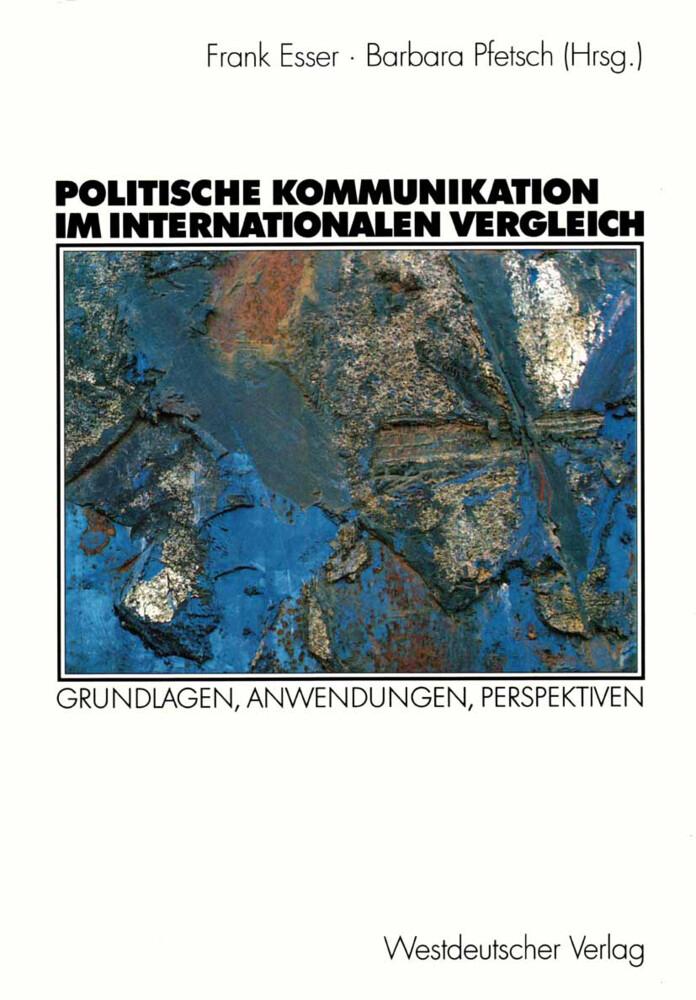 Politische Kommunikation im internationalen Vergleich als Buch (gebunden)