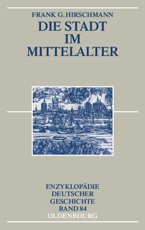 Die Stadt im Mittelalter als Buch (kartoniert)