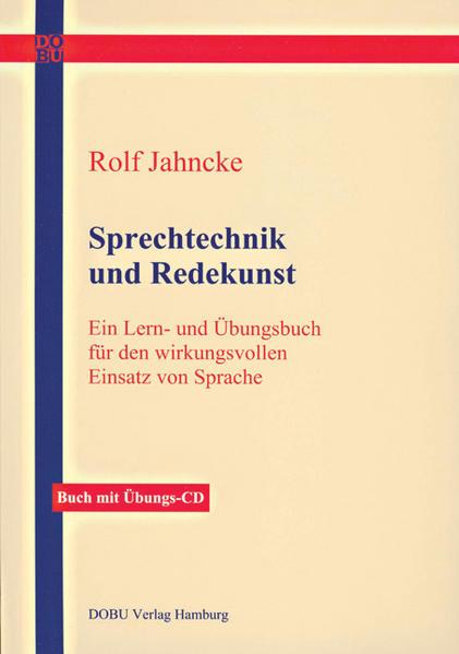 Sprechtechnik und Redekunst als Buch (kartoniert)