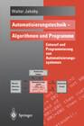 Automatisierungstechnik - Algorithmen und Programme