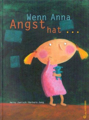 Wenn Anna Angst hat... als Buch (gebunden)