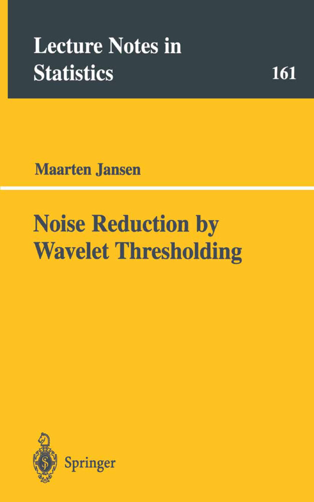 Noise Reduction by Wavelet Thresholding als Buch (gebunden)