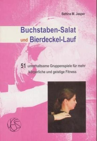 Buchstaben-Salat und Bierdeckel-Lauf als Buch (kartoniert)
