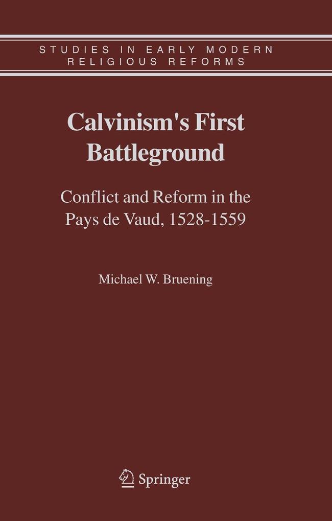 Calvinism's First Battleground als Buch (gebunden)