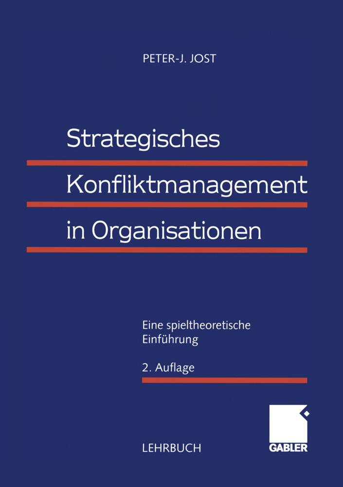 Strategisches Konfliktmanagement in Organisationen als Buch (kartoniert)