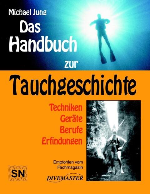 Das Handbuch zur Tauchgeschichte als Buch (gebunden)