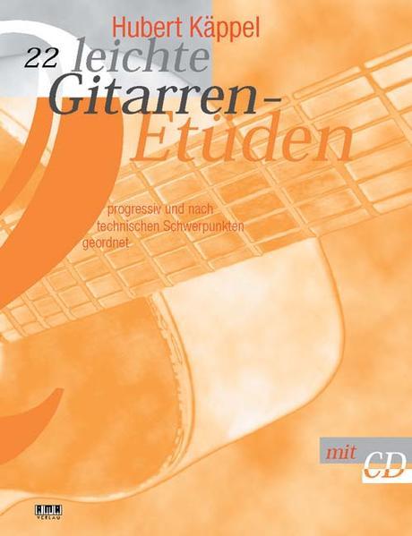 22 leichte Gitarren-Etüden. Inkl CD als Buch (kartoniert)