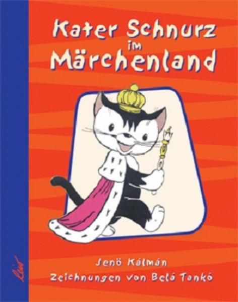Kater Schnurz im Märchenland als Buch (gebunden)