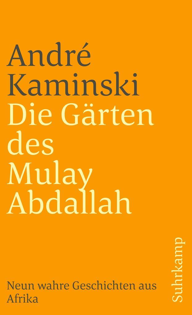 Die Gärten des Mulay Abdallah als Taschenbuch
