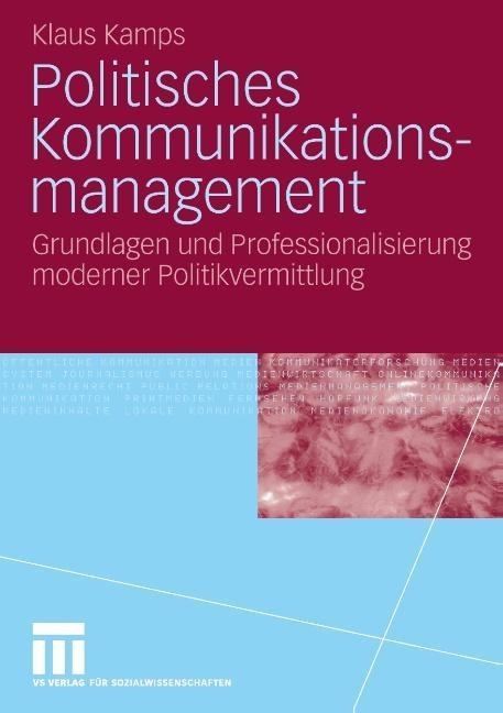 Politisches Kommunikationsmanagement als Buch (gebunden)