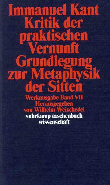 Kritik der praktischen Vernunft / Grundlegung zur Metaphysik der Sitten als Taschenbuch