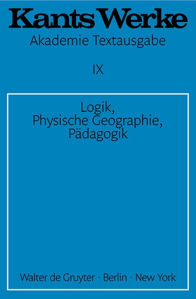 Logik. Physische Geographie. Pädagogik als Buch (gebunden)