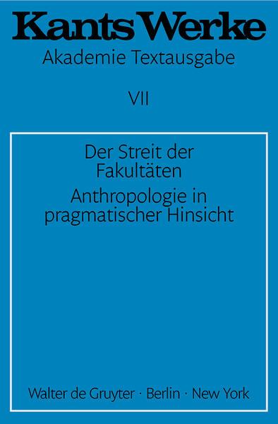 Der Streit der Fakultäten. Anthropologie in pragmatischer Hinsicht als Buch (gebunden)