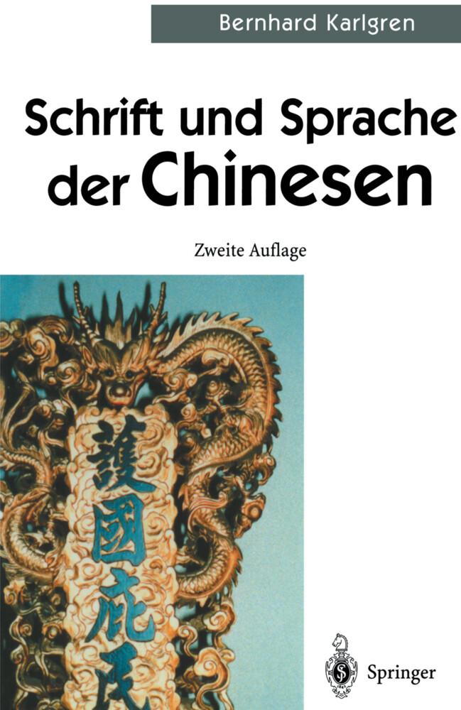 Schrift und Sprache der Chinesen als Buch (gebunden)