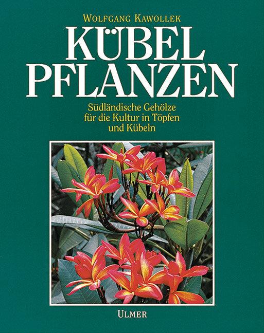Kübelpflanzen als Buch (gebunden)