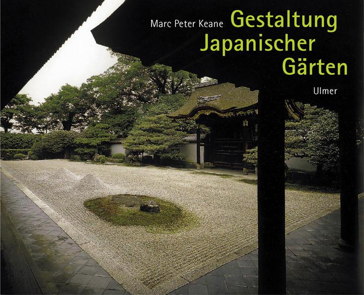 Gestaltung Japanischer Gärten als Buch (gebunden)