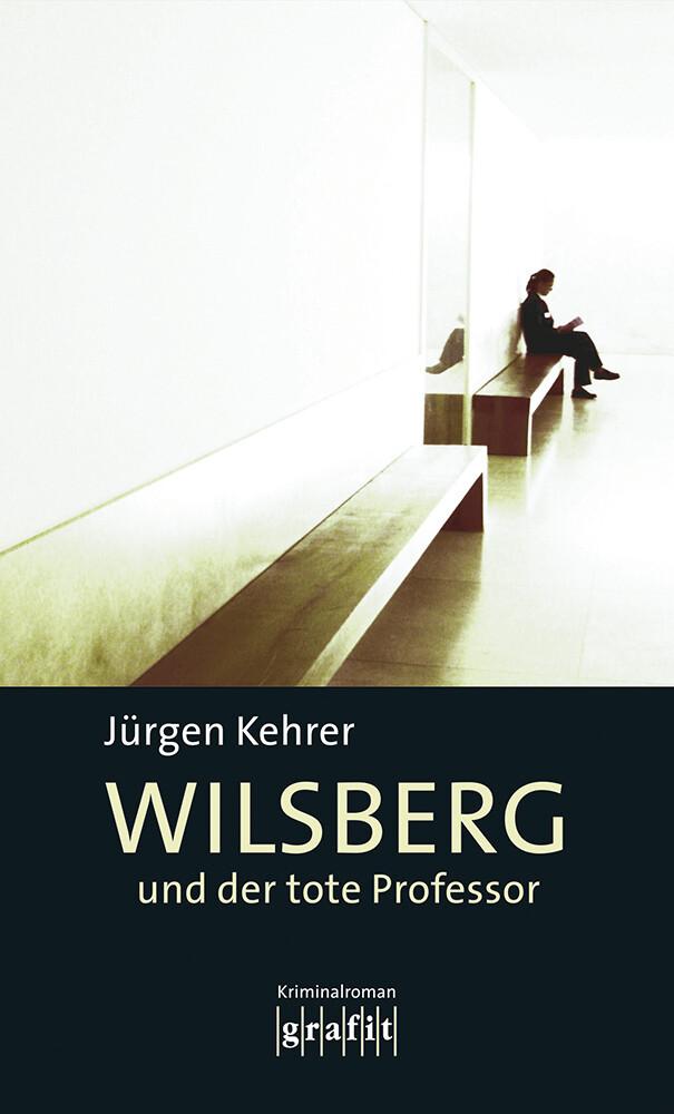 Wilsberg und der tote Professor als Buch (kartoniert)