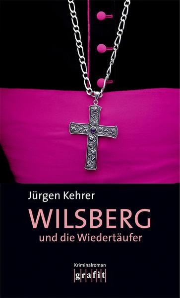Wilsberg und die Wiedertäufer als Buch (kartoniert)