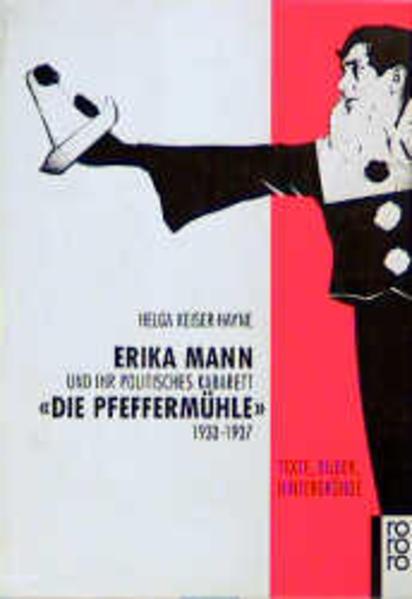 Erika Mann und ihr politisches Kabarett 'Die Pfeffermühle' als Taschenbuch