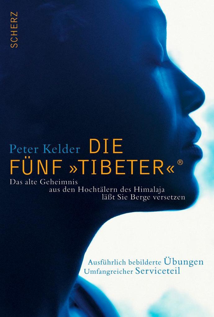 Die Fünf »Tibeter«® als Buch (gebunden)