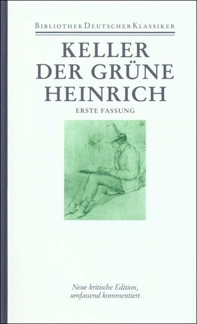 Sämtliche Werke Band 2. Der grüne Heinrich (1. Fassung) als Buch (gebunden)