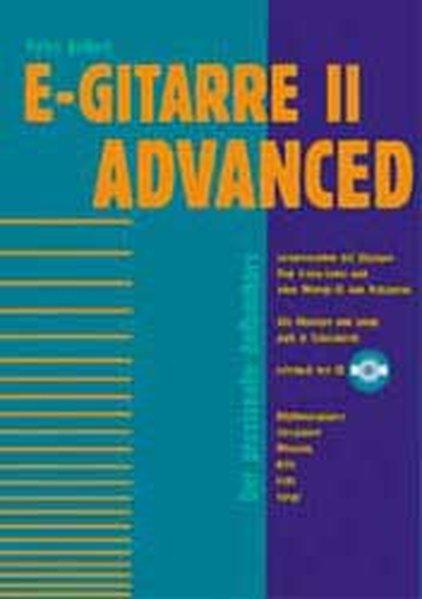 E-Gitarre 2 Advanced. Aufbaukurs mit CD als Buch (kartoniert)