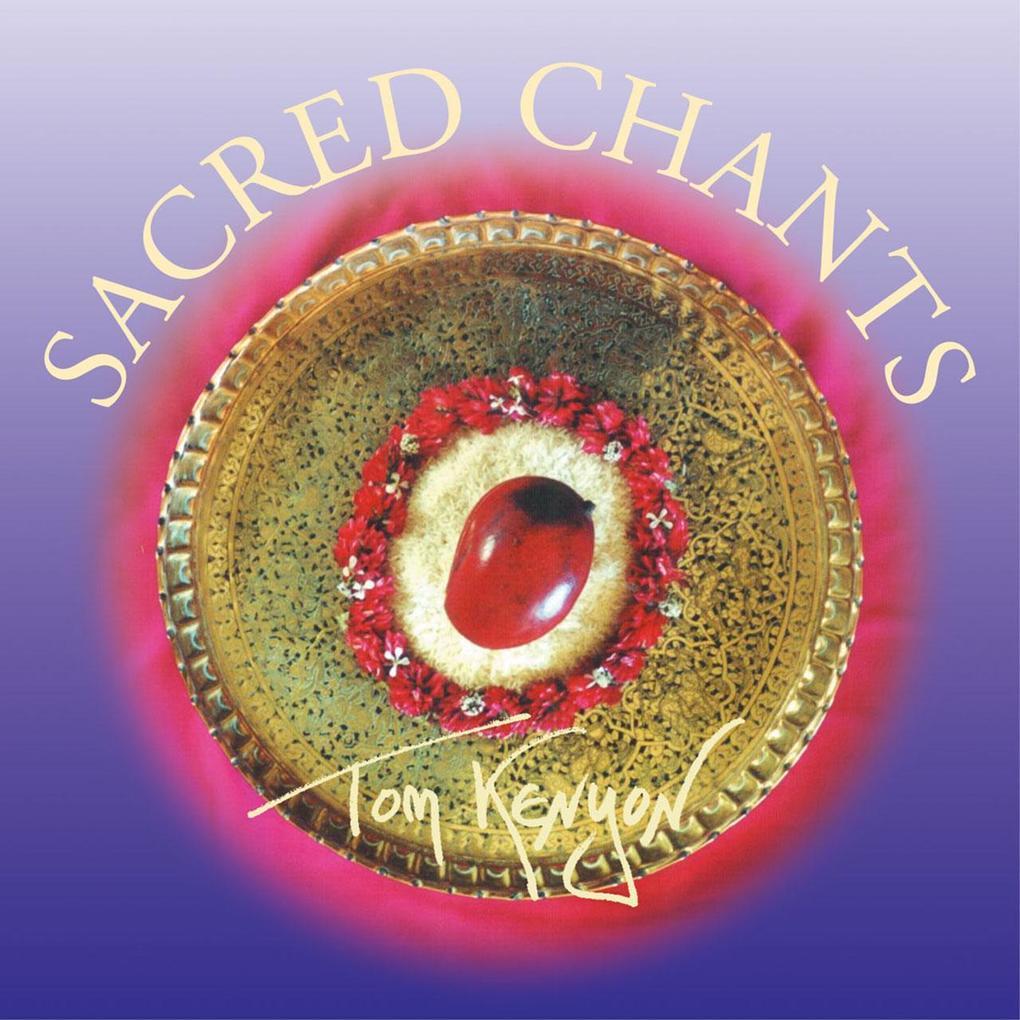 Sacred Chants. CD als Hörbuch CD