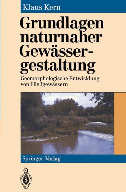 Grundlagen naturnaher Gewässergestaltung als Buch (kartoniert)