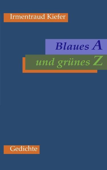 Blaues A und grünes Z als Buch (gebunden)