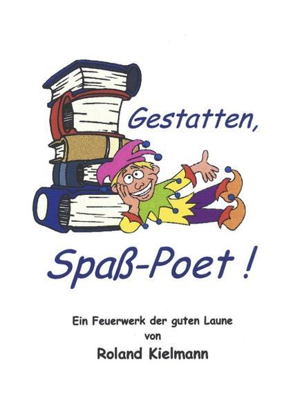Gestatten, Spaß-Poet als Buch (gebunden)
