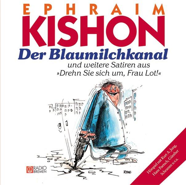 Der Blaumilchkanal. CD als Hörbuch