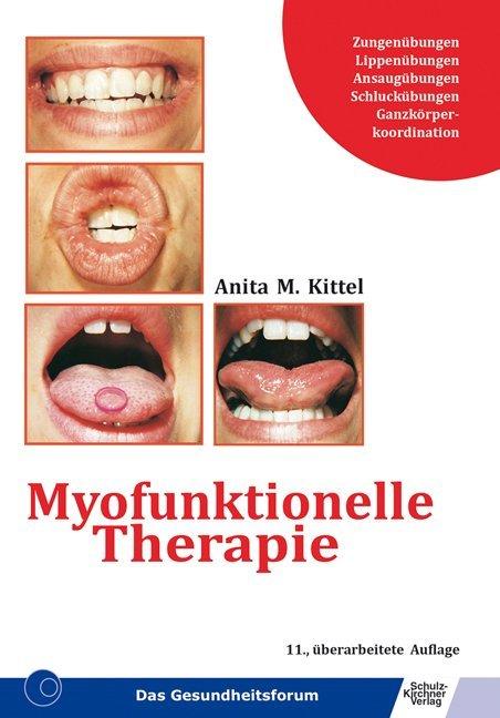 Myofunktionelle Therapie als Buch (kartoniert)
