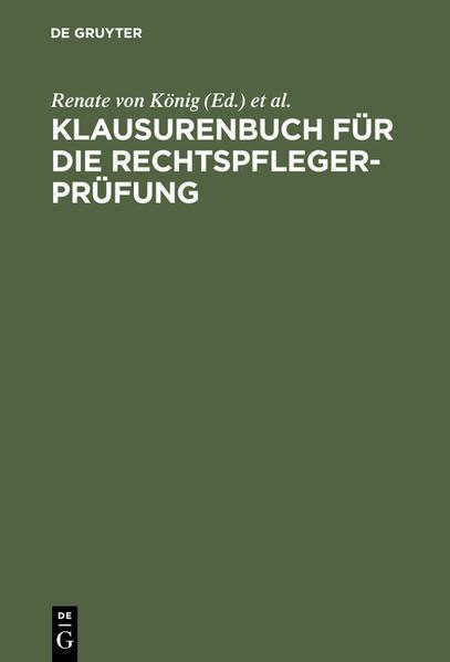 Klausurenbuch für die Rechtspflegerprüfung als Buch (gebunden)