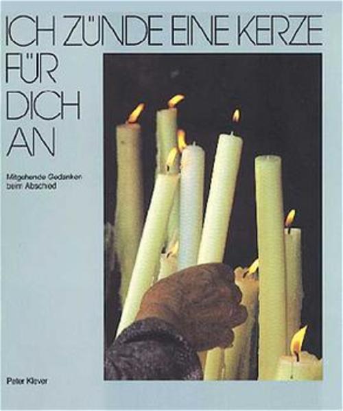 Ich zünde eine Kerze für dich an als Buch (kartoniert)