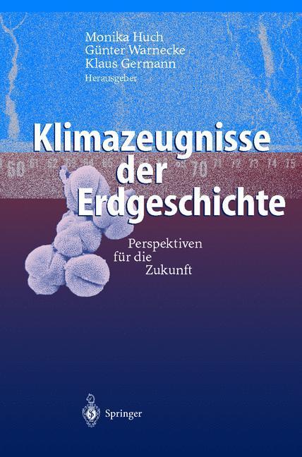 Klimazeugnisse der Erdgeschichte als Buch (gebunden)