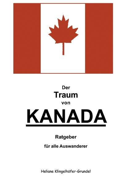 Der Traum von Kanada als Buch (kartoniert)