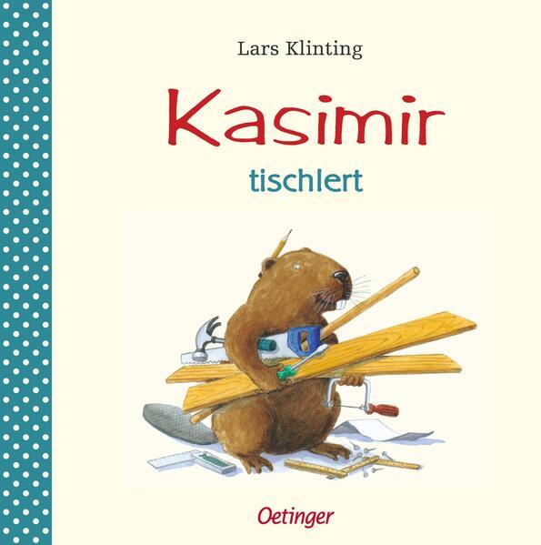 Kasimir tischlert als Buch (gebunden)
