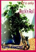 It's only Rock'n Roll als Buch (gebunden)