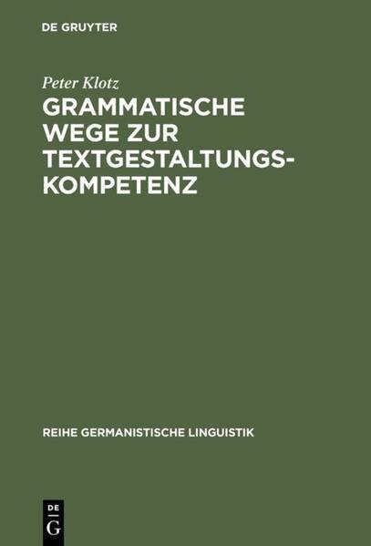 Grammatische Wege zur Textgestaltungskompetenz als Buch (gebunden)