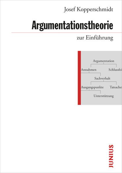 Argumentationstheorie zur Einführung als Buch (kartoniert)