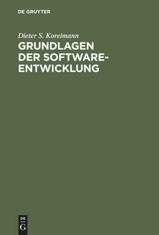 Grundlagen der Software-Entwicklung als Buch (gebunden)