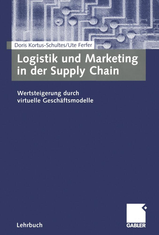 Logistik und Marketing in der Supply Chain als Buch (kartoniert)