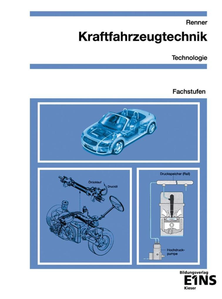 Kraftfahrzeugtechnik Technologie. Fachstufen. Arbeitsblätter als Buch (kartoniert)