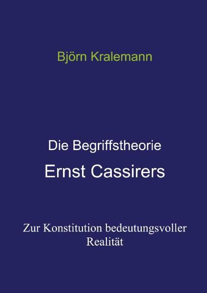 Die Begriffstheorie Ernst Cassirers als Buch (kartoniert)