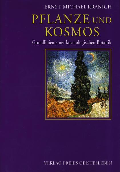 Pflanze und Kosmos als Buch (gebunden)
