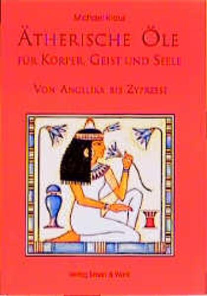 Ätherische Öle für Körper, Geist und Seele als Buch (kartoniert)