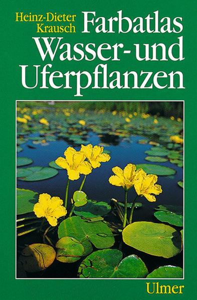 Farbatlas Wasser- und Uferpflanzen als Buch (gebunden)