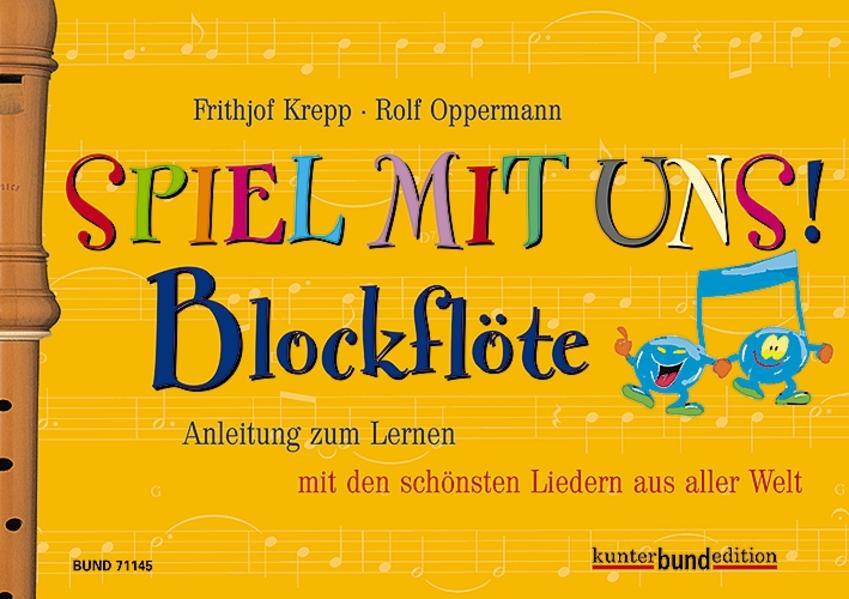 Spiel mit uns! Blockflöte als Buch (kartoniert)
